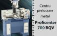 Centru prelucrare metal Bernardo Proficenter 700 BQV