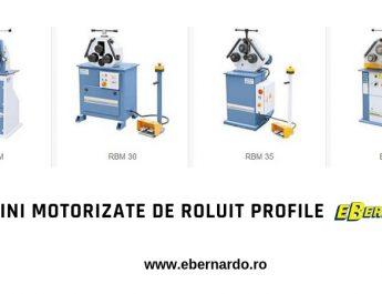 Masini motorizate pentru roluit profile eBernardo Romania